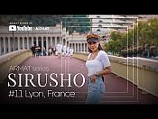 Sirusho - ARMAT series | #11 Lyon, France