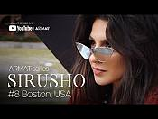 Sirusho - ARMAT series | #8 Boston, USA